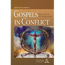 Gospels in Conflict: Paul's Letter to the Galatians