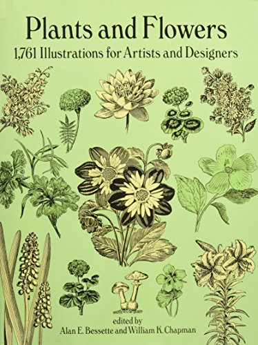 Plants and Flowers: 1761 Illustrations for Artists and Designers (Dover Pictorial - Heys Usa Flowers