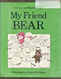 img - for My Friend Bear book / textbook / text book