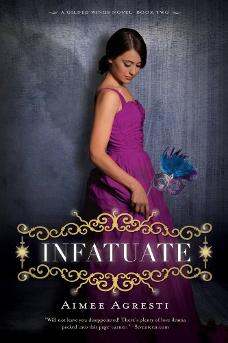 Every Young Girls Battle (Infatuate: A Gilded Wings Novel, Book Two)