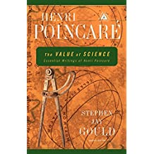 The Value of Science: Essential Writings of Henri Poincare (Modern Library Science)