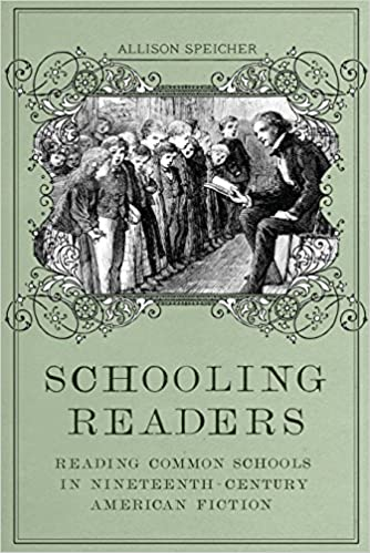 Download books for free on laptop Schooling Readers: Reading Common Schools in Nineteenth-Century American Fiction PDF