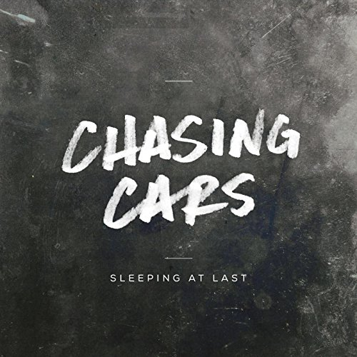 Chasing Cars
