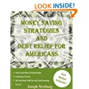 Money Saving Strategies and Debt Relief For Americans