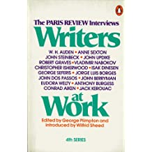 Writers at Work (The Paris Review Interviews, 4th Series)