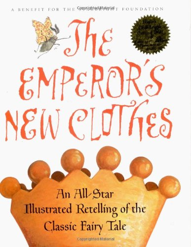 The Emperor's New Clothes : An All-Star Retelling of the Classic Fairy Tale (with Audio CD) ()