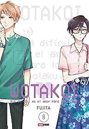 Wotakoi - Qué Difícil Es El Amor Para Los Otaku N.8