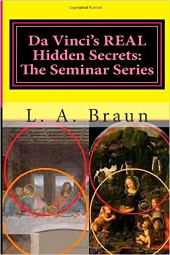 Da Vinci's REAL Hidden Secrets: The Seminar Series