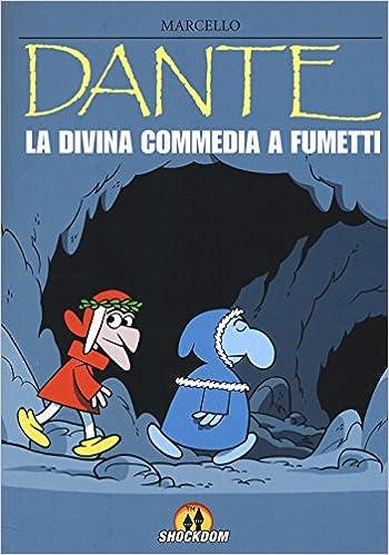 Dante. La Divina Commedia a fumetti: Amazon.it: Toninelli ...