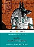 Tales of Ancient Egypt, Roger Lancelyn Green, 014133259X