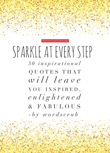 Sparkle Quotes Sparkle at Every Step: 30 inspirational quotes that will leave you  Sparkle Quotes
