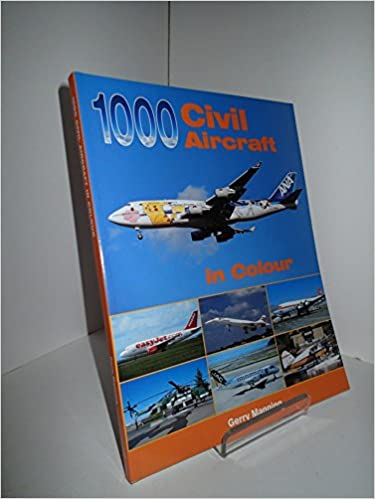 1000 Civil Aircraft in Colour
