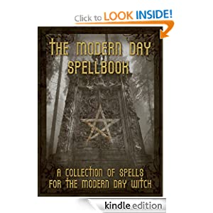 The Modern Day Spellbook: A Collection of Spells for the Modern Day Witch R. Marten