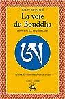 La voie du Bouddha par Rinpoché