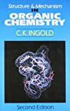 img - for Structure and Mechanism in Organic Chemistry book / textbook / text book