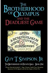 The Brotherhood of Olympus and the Deadliest Game (The Brotherhood of Olympus Saga) (Volume 1) Paperback