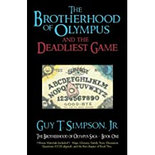 The Brotherhood of Olympus and the Deadliest Game (The Brotherhood of Olympus Saga) (Volume 1)