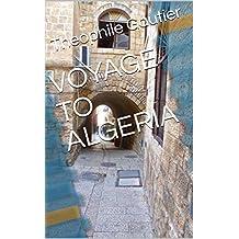 VOYAGE TO ALGERIA