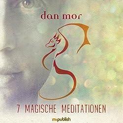 7 Magische Meditationen