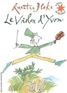 """Afficher """"Le violon d'Yvon"""""""