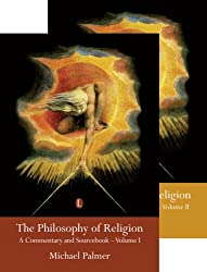 Philosophy of Religion: A Sourcebook (2 Volume Set): A Commentary and Sourcebook