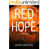Red Hope: A Modern Day Adventure Thriller - Book 1