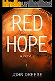 Red Hope: A Modern Day Adventure Thriller - Book 1