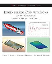 Engineering Computation: An Introduction Using MATLAB and Excel