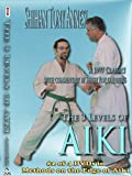 The Three Levels of Aiki