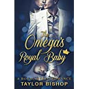 The Omega's Royal Baby: A Fake Fiance M/M Non-Shifter Mpreg Romance (Omegas and Royals Book 1)