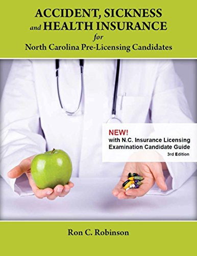Accident, Sickness and Health Insurance for NC Pre-Licensing Candidates, 3rd Edition Pdf