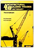 img - for Architectural and building trades dictionary book / textbook / text book