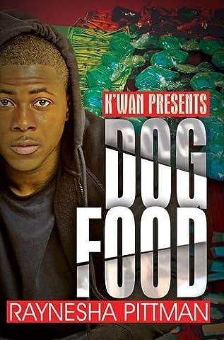 Dog Food: K'wan Presents (Kwan Paperbacks)