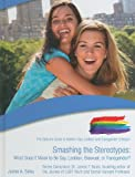 Smashing the Stereotypes, Jaime A. Seba, 1422217558