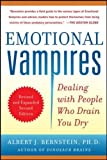 Emotional Vampires: Dealing with People Who Drain You Dry, Revised and Expanded 2nd Edition (NTC Self-Help)