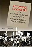 Becoming Neighbors in a Mexican American Community