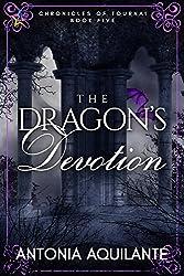 The Dragon's Devotion (Chronicles of Tournai Book 5)