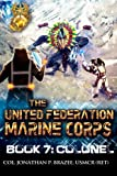 Colonel (The United Federation Marine Corps) (Volume 7)