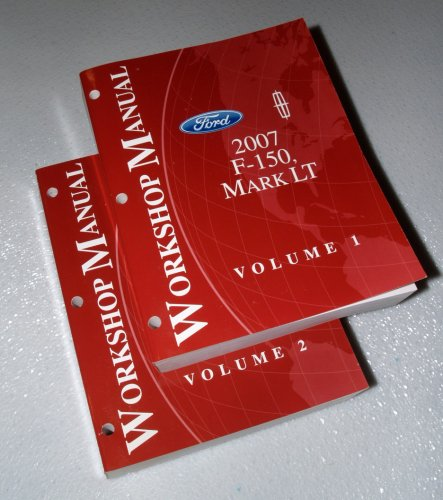 2007 Ford F-150, Lincoln Mark LT Workshop Manuals (2 Volume Set)