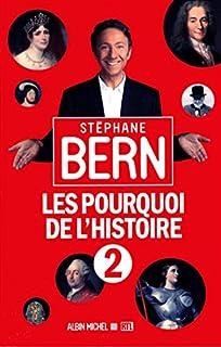 Les pourquoi de l'histoire : [02], Bern, Stéphane