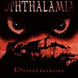 Dominion Cd by Ophthalamia