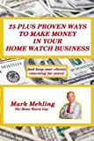 25 Plus Proven Ways to Make Money in Your Home Watch Business, Mark Mehling, 0991205626