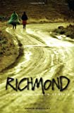 img - for Richmond: Living in the Shadow of Death book / textbook / text book