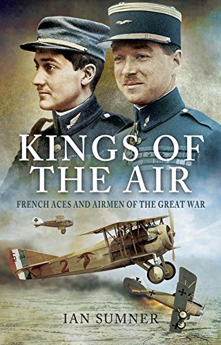 Kings of the Air: French Aces and Airmen of the Great (King Air Pilot)