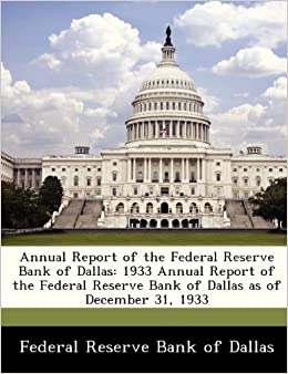 Annual Report of the Federal Reserve Bank of Dallas: 1933