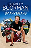 By Any Means: His Brand New Adventure From Wicklow to Wollongong