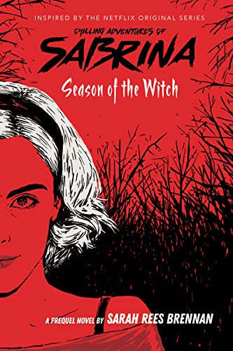 Sabrina Season Of The Witch 1 (Chilling Adventures of Sabrina)
