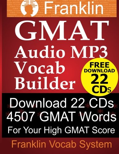 Franklin GMAT Audio MP3 Vocab Builder: Download 22 CDs: 4507 GMAT Words For Your High GMAT Score