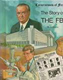 The Story of the FBI, Jim Hargrove, 0516447335