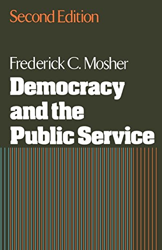 Democracy and the Public Service (Public Administration & Democracy)
